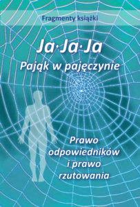 Ja∙Ja∙Ja    Pająk w pajęczynie - fragmenty