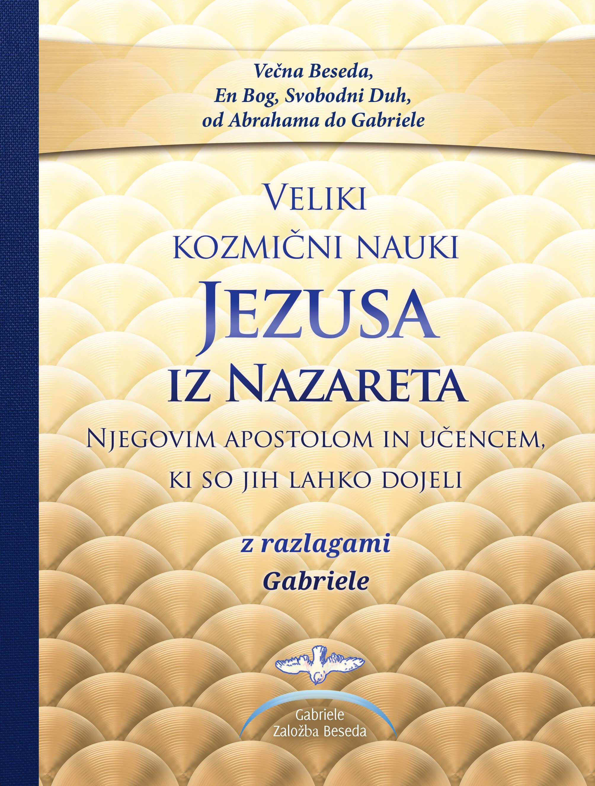 Veliki kozmični nauki<br /> Jezusa iz Nazareta<br />