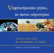 Vegetarijansko jejmo, se mesu odpovejmo