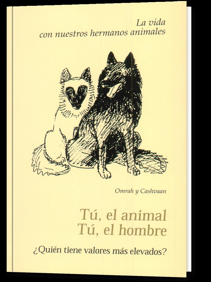 Tú, el animal. Tú, el hombre