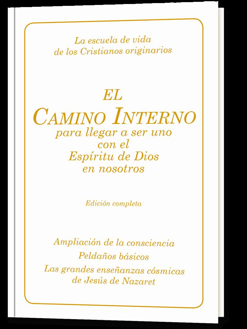 El Camino Interno. Edición completa
