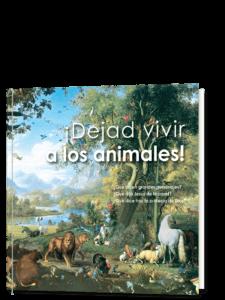 ¡Dejad vivir a los animales!