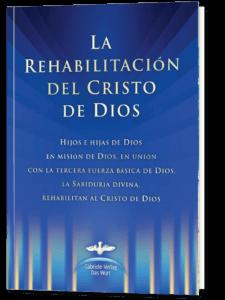 La Rehabilitación del Cristo de Dios