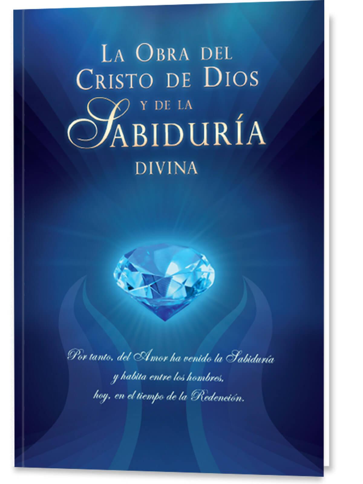 La obra del Cristo de Dios y de la Sabiduría divina