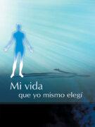 eBook - Mi vida que yo mismo elegí
