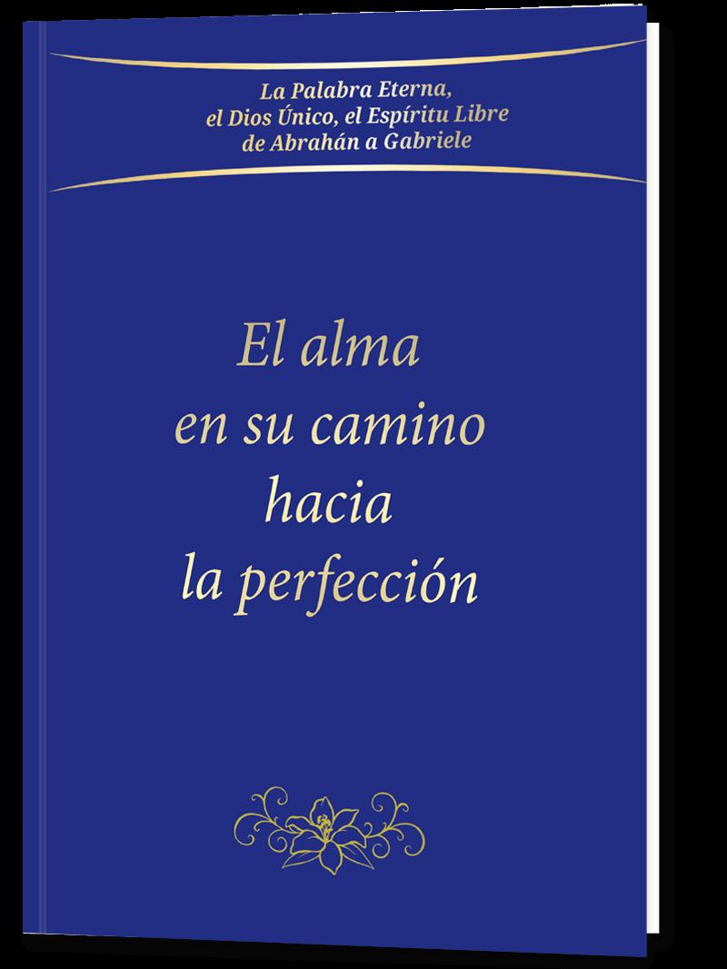 El alma en su camino hacia la perfección